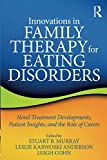 Innovations in Family Therapy for Eating Disorders