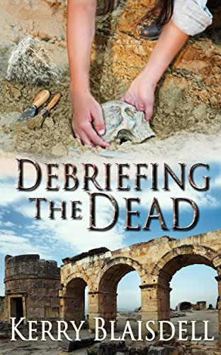 Debriefing the Dead (The Dead Series Book 1)