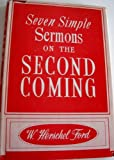 img - for Seven Simple Sermons on the Second Coming book / textbook / text book