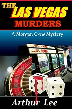 the las vegas murders morgan crew murder mystery series. Black Bedroom Furniture Sets. Home Design Ideas
