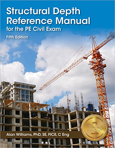 Structural Depth Reference Manual for the PE Civil Exam