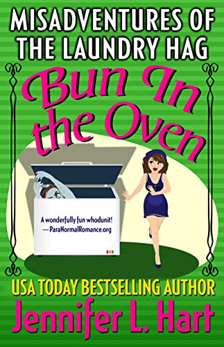 The Misadventures of the Laundry Hag: Bun in the Oven (Laundry Hag Series, Book 5)