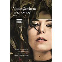 By Vickie Gendreau Testament [Mass Market Paperback]