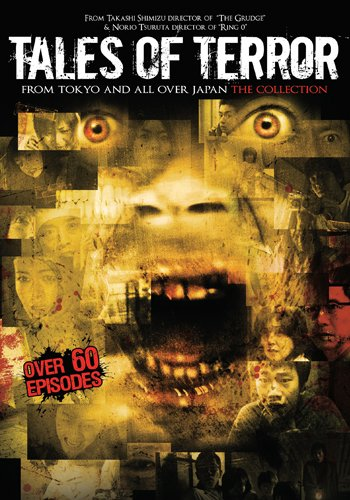 Tales of Terror from Tokyo and All Over Japan: The Collection