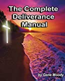 The Complete Deliverance Manual