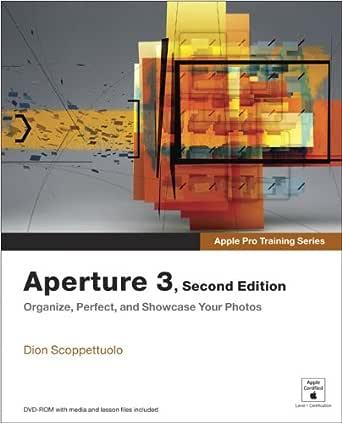 Apple Pro Training Series: Aperture 3 (English Edition) eBook ...