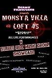 Monsta ViLLa @ Loft 45 Brooklyn