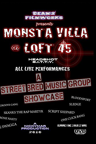 Monsta ViLLa @ Loft 45 Brooklyn ()