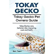Tokay Gecko. Tokay Gecko Pet Owners Guide. Tokay Geckos care, behavior, diet, interacting, costs and health.