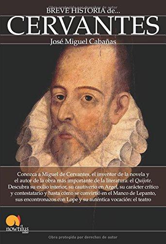 Breve historia de Cervantes (Spanish Edition)