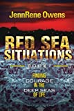 Red Sea Situations: Finding Courage in the Deep Seas of Life, JennRene Owens, 1492140074