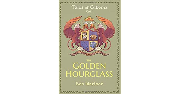 The Golden Hourglass (Tales of Cubonia Book 1)