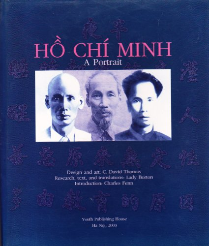 Ho Chi Minh: A Portrait (signed) (includes insert with addresses and phone numbers in Hanoi)