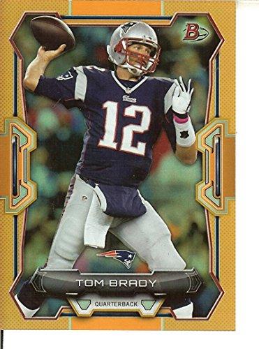 Football NFL 2015 Bowman Orange Rainbow #70 Tom Brady #d 27/50 Patriots by tom brady