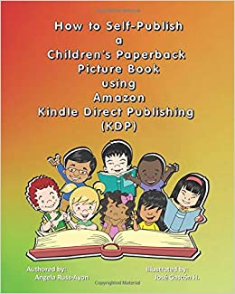 How to Self-Publish a Children's Paperback Picture Book