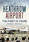 Heathrow Airport: North Side
