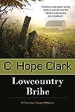 Image of Lowcountry Bribe (Carolina Slade Mystery)