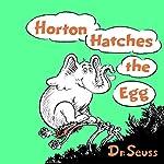 Horton Hatches the Egg |  Dr. Seuss