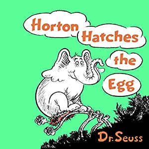 Horton Hatches the Egg Audiobook