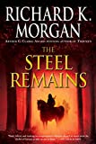 Image of The Steel Remains (A Land Fit for Heroes Series Book 1)