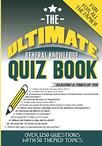 The Ultimate General Knowledge Quiz Book: 50 themed topics with 1250 multiple choice -