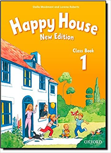 Happy House: 1: Class Book: Stella Maidment: 9780194730532: Amazon.com:  Books