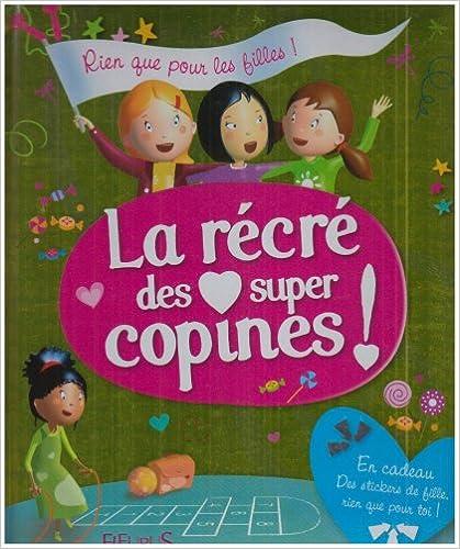Lire La récré des super copines ! pdf, epub ebook