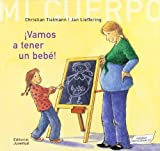 img - for Vamos A Tener Un Bebe!/ We're going to have a baby by Anne Moller (2007-06-30) book / textbook / text book