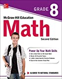McGraw-Hill Education Math Grade 8, Second Edition