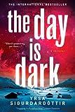 The Day Is Dark, Yrsa Sigurðardóttir, 1250029406