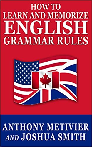How to Learn and Memorize English Grammar Rules ... Using A Memory ...