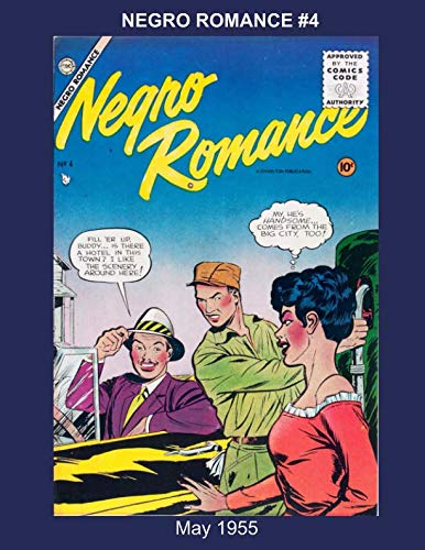 NEGRO ROMANCE #4 -- May 1955 (Golden Age Reprints by StarSpan)