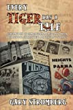 Every Tiger Has a Tale, Gary Stromberg, 1440127484