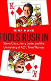 Fools Rush In, Nina Munk, 0060540346