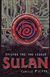 Sulan, Episode 1: the League, Camille Picott, 1477631070