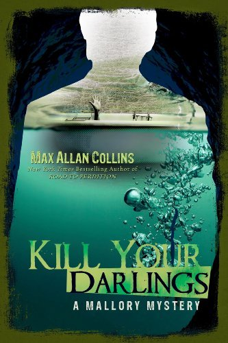 Kill Your Darlings by Max Allan Collins ebook deal
