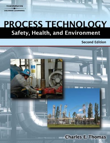 Process Technology Safety, Health, and Environment