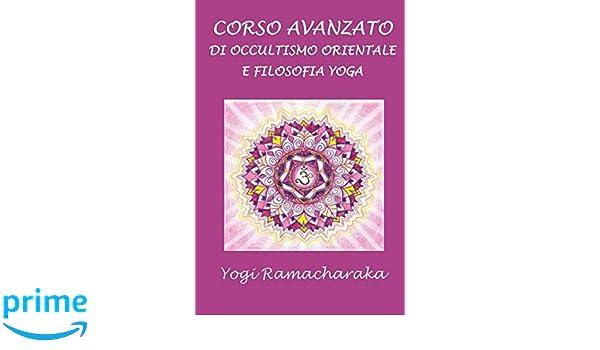 Amazon.com: Corso avanzato di occultismo orientale e ...