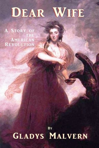 dear-wife-a-story-of-the-american-revolution