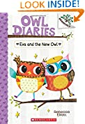 #8: Eva and the New Owl: A Branches Book (Owl Diaries #4)