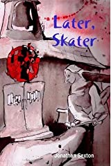 Later, Skater Unknown Binding