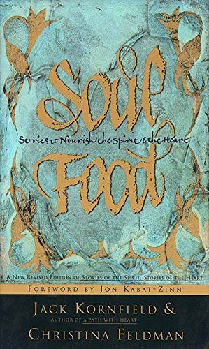 Search : Soul Food: Stories to Nourish the Spirit and the Heart