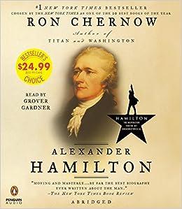 Alexander Hamilton: Amazon.es: Chernow, Ron, Gardner ...