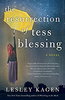 The Resurrection of Tess Blessing by [Kagen, Lesley]