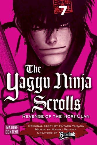 The Yagyu Ninja Scrolls, Volume 7: Revenge of the Hori Clan ...