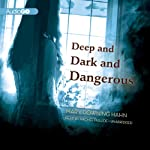 Deep and Dark and Dangerous | Mary Downing Hahn