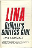 Lina, DeMille's Godless Girl, Lina Basquette, 0877140820