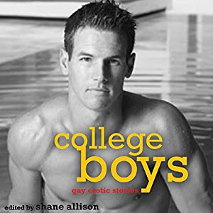 College Boys: Gay Erotic Stories Audiobook