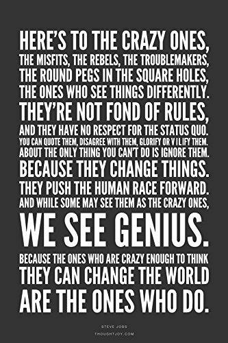 Here's to the crazy Steve Jobs Motivational Quotes Poster Print Rolled