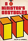 img - for A Minister's Obstacles book / textbook / text book